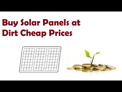 Tips for buying solar panels at very low price