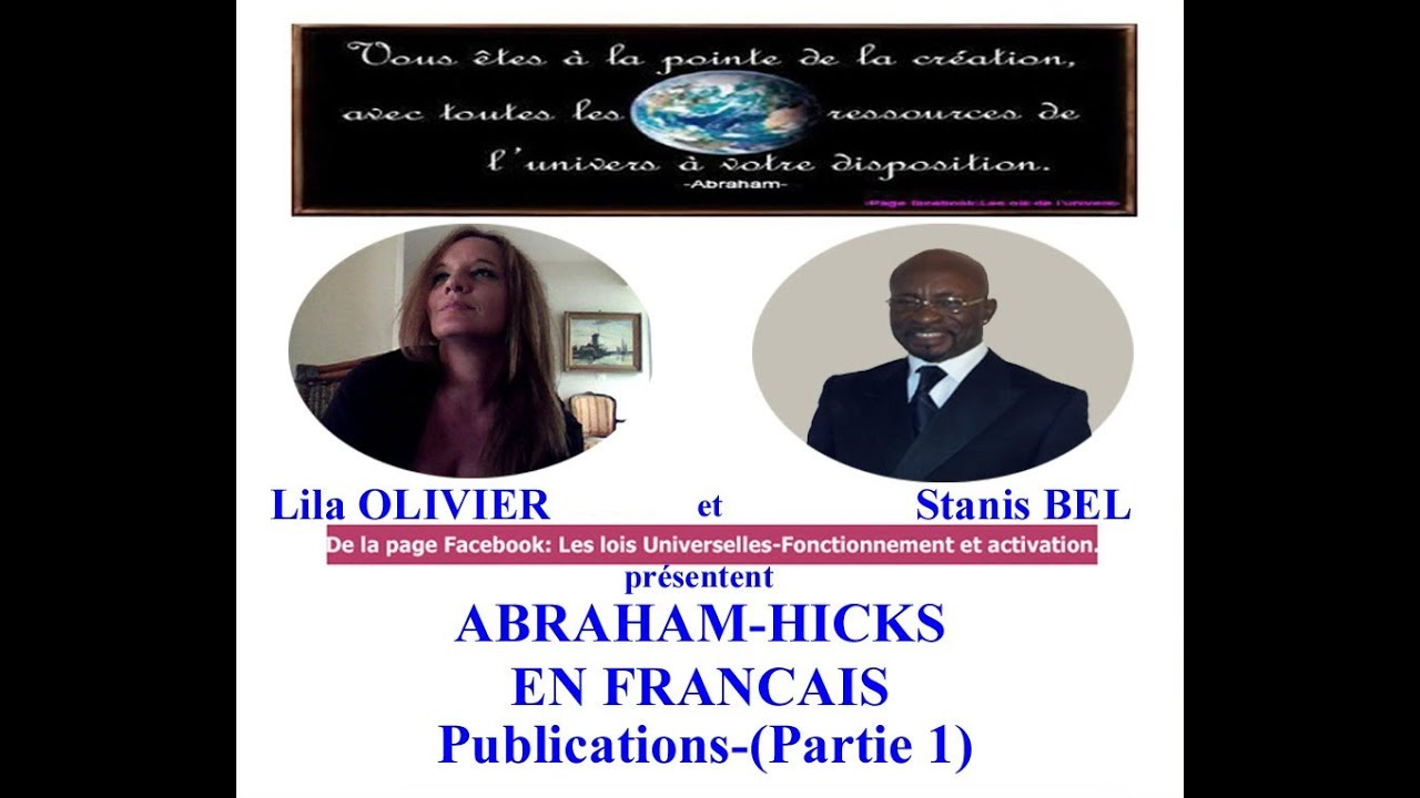 Partie 1 Abraham Hicks En Francais Youtube