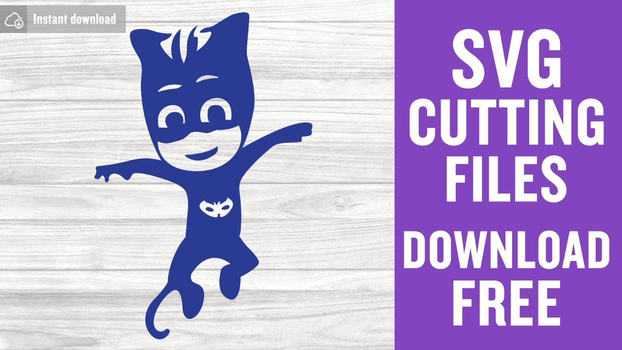Pj Masks Svg Free Catboy Cutting Files For Cricut Silhouette Youtube