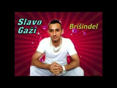 Slavo Gaži - Brišindel