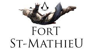 Assassin's Creed III - Fort St Mathieu