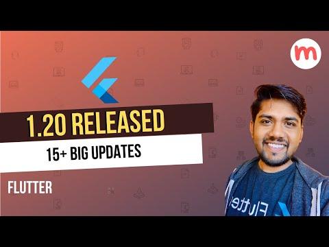 Flutter 1.20 Released   Top 15+ Major Improvements