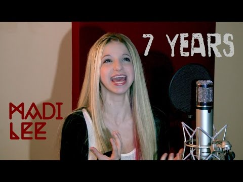 7 Years - Lukas Graham (Madi Lee Official Video Cover)