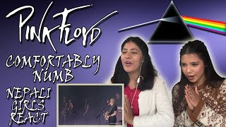 FIRST TIME REACTION | PINK FLOYD REACTION | COMFORTABLY NUMB LIVE | NEPALI GIRLS REACT