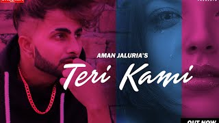 Teri Kami | Aman jaluria | Romeoz | VOLUME PB 31 (full album) Latest punjabi songs 2020