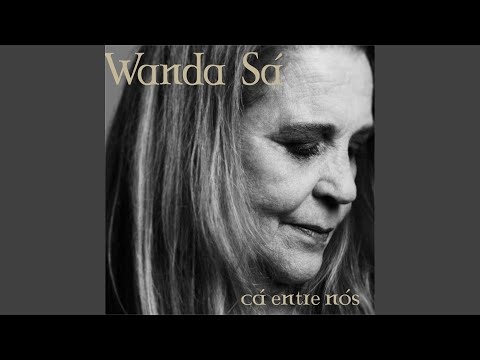 Cá Entre Nós (feat. Roberto Menescal, Nelson Faria)
