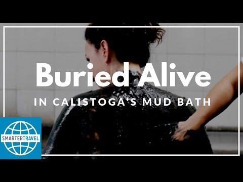 Buried Alive at Calistoga's Mud Bath | SmarterTravel