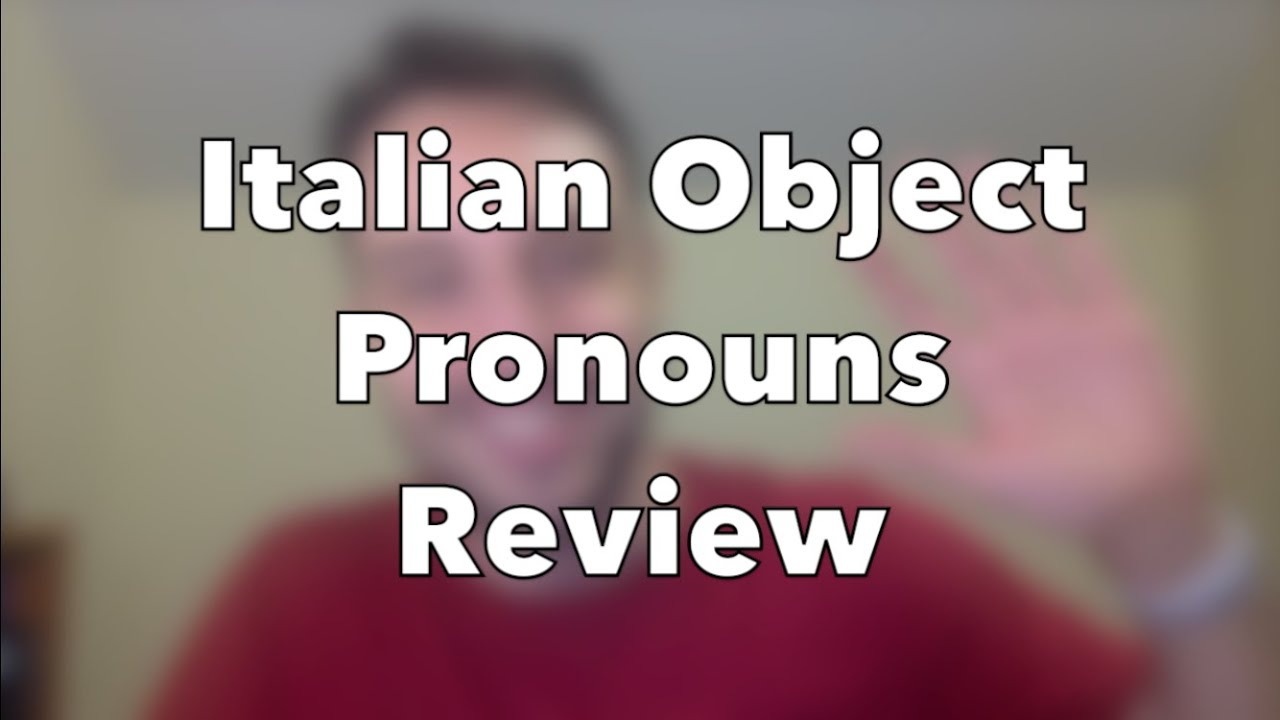 Italian Direct, Indirect & Double Object Pronoun Review ...