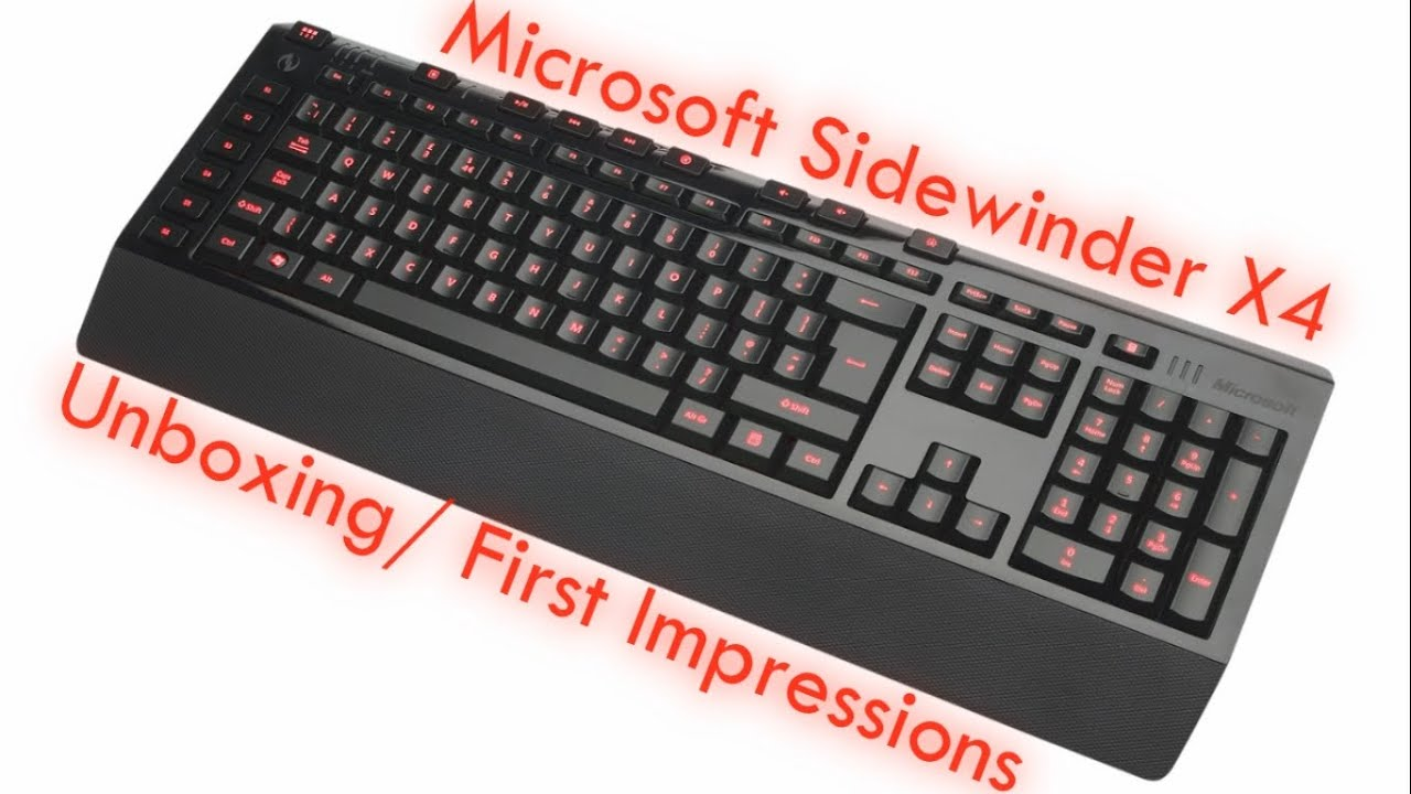 4d77d26ada2 Microsoft Sidewinder X4 Gaming Keyboard Unboxing and First Impressions