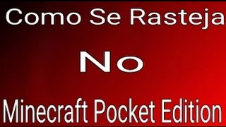 Como Se Rasteja no (Minecraft Pocket Edition)