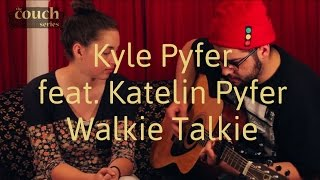 The Couch Series: Kyle Pyfer (feat. Katelin Pyfer),