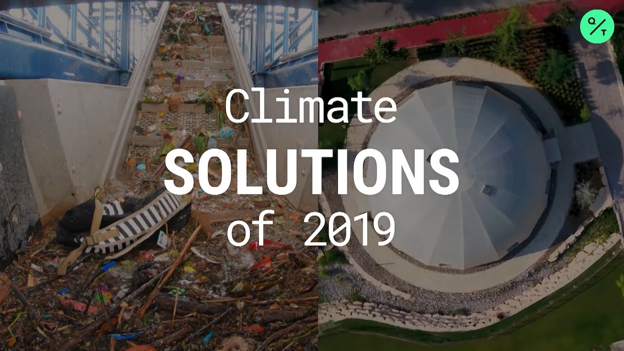 The 8 Most-Impactful Climate Change Solutions of 2019