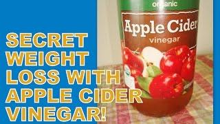 Secret Weight Loss With Apple Cider Vinegar