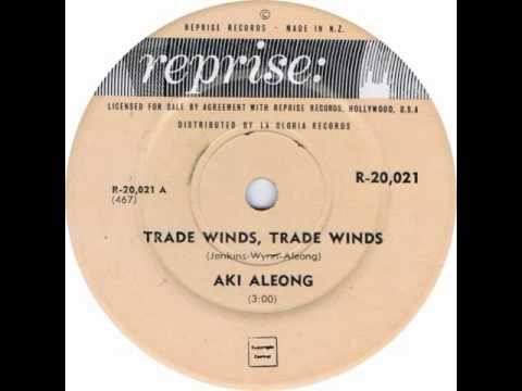 Aki Aleong  - Trade Winds, Trade Winds