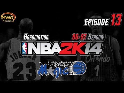 MWG -- NBA 2K14 (UBR) -- Orlando Magic Association, Episode 13