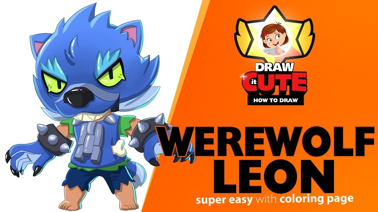 How To Draw Werewolf Leon Brawl Stars Super Easy Drawing Tutorial With Coloring Page