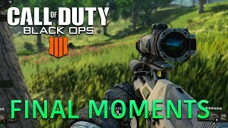 Black Ops 4 - Final Moments of Blackout
