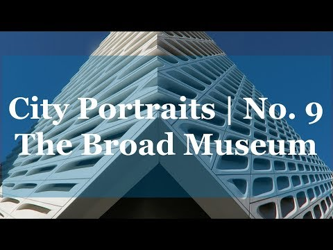 So much modern art at The Broad Museum | City Portraits No.9 | City & Grace