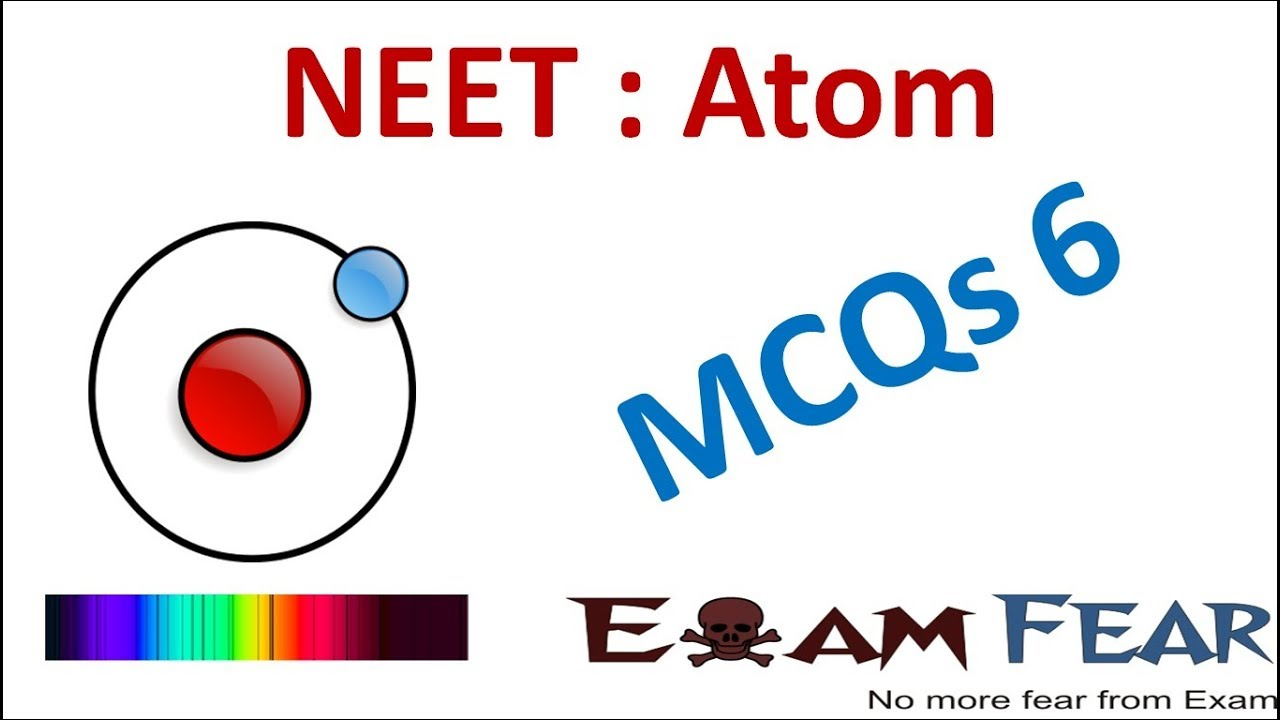 Neet physics atom multiple choice previous years questions mcqs 6 neet physics atom multiple choice previous years questions mcqs 6 ccuart Choice Image