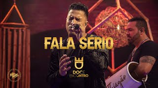 Doce Encontro - Fala Sério (DVD Não Se Mete)