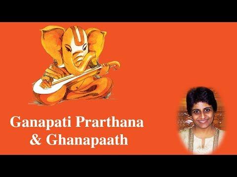Ganapati Prarthana & Ghanapaath | Sree Ganesh | Uma Mohan | Devotional
