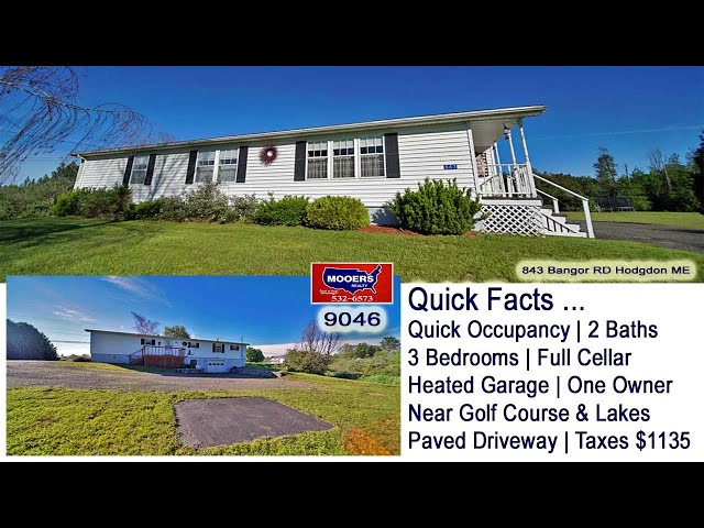 Hodgdon ME Ranch Home For Sale Video | Maine Real Estate MOOERS REALTY 9046