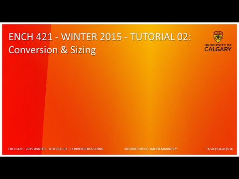 Chemical Reaction Engineering - Tutorial 02 - Conversion & Reactor Sizing