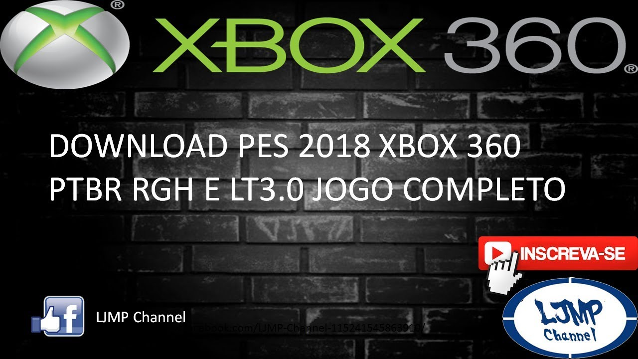 DOWNLOAD PES 2018 XBOX 360 RGH E LT 3 0 PTBR PELO MEGA E MEDIAFIRE