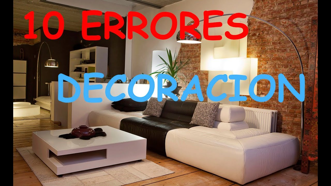 Errores comunes en la decoracion del hogar top 10 youtube for Decoracion del hogar wikipedia