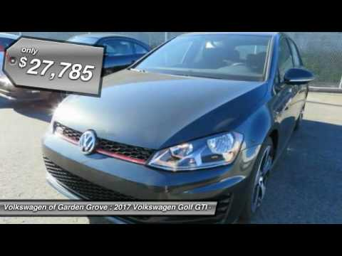 2017 Volkswagen Golf GTI Garden Grove CA HM040939 YouTube