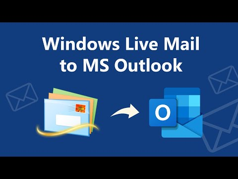 How To Transfer Windows Live Mail To Outlook On New Computer