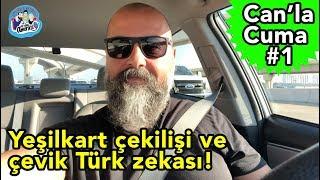 Yeşilkart çekilişi ve çevik Türk zekası! - Can'la Cuma #1