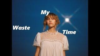 Grace VanderWaal - Waste My Time - LYRICS