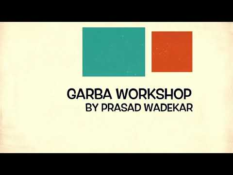 Garba Workshop by Prasad Wadekar