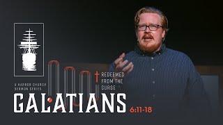 Galatians   Is the Gospel Enough? [Galatians 6:11-18]