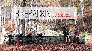 Bikepacking Alta Via - Sleepless in Italy