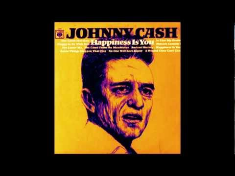 Johnny Cash- Happiness is you HQ mp3