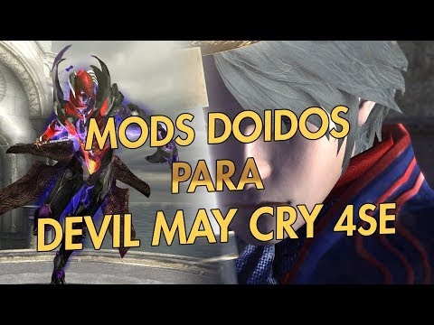 Mods doidos para Devil May Cry 4Se thumbnail