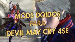 Mods doidos para Devil May Cry 4Se