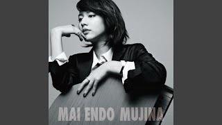 Provided to YouTube by binyl records MUJINA · 遠藤舞 MUJINA ℗ AVEX ENTERTAINMENT INC./(株)フジパシフィック音楽出版 Released on: 2014-05-14 ...
