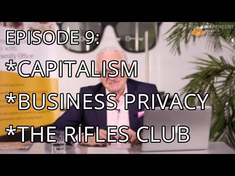 OPW - Episode 9 - Capitalism, Business Privacy & The Sad Case Of The Rifles Club