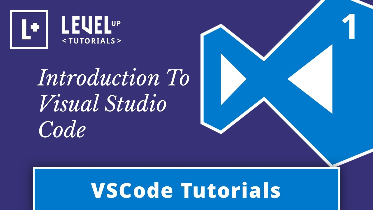 VSCode Tutorials #1 - Introduction To Visual Studio Code