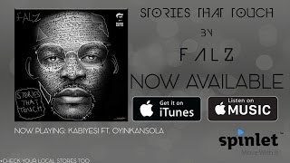 Falz - Kabiyesi Ft. Oyinkansola (OFFICIAL AUDIO 2015)