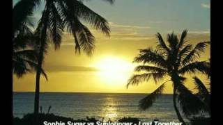 Sophie Sugar vs Sunlounger - Lost Together (Armin Van Buuren Mashup) (2010)
