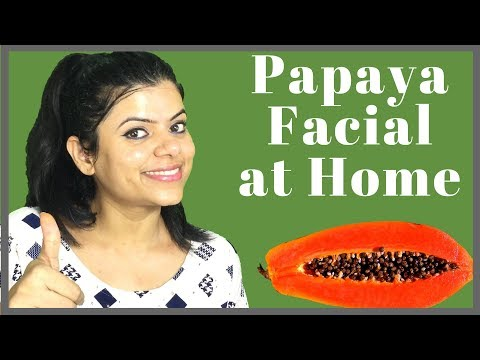 Papaya Facial At Home Quickly And Easily) In Hindi | Health Beauty And Life | 2018