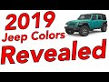 2019 Jeep Colors Revealed. What's New, What's leaving, What's staying??