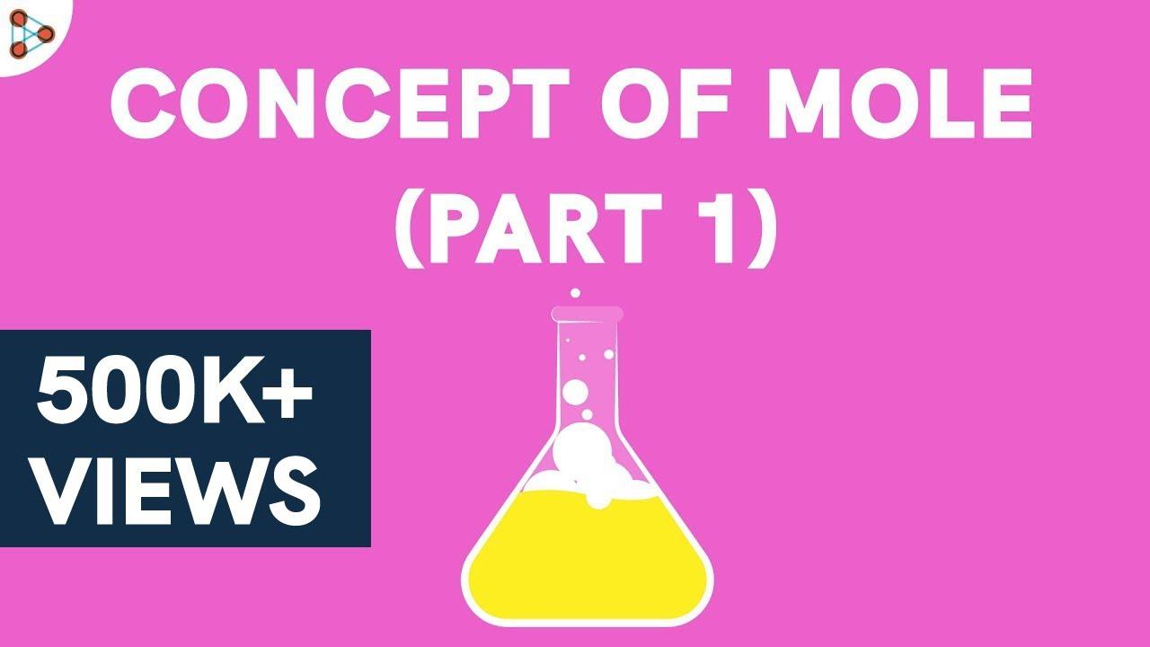 Concept of Mole - Part 1