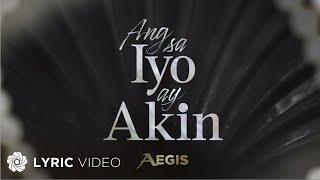 Ang Sa Iyo Ay Akin -  Aegis (Lyrics)   The Official Themesong YouTube Videos