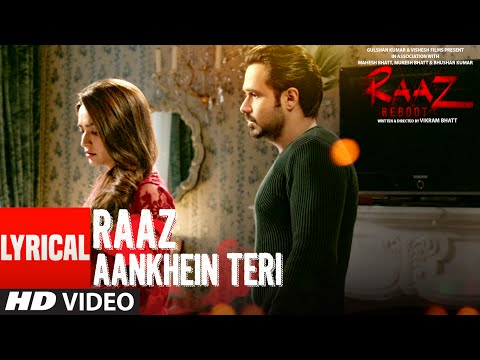 RAAZ AANKHEIN TERI  Lyrical Video Song | Raaz...