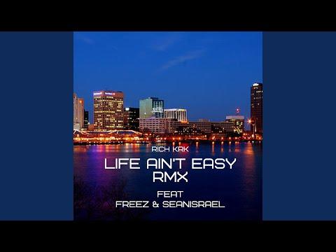 Life Ain't Easy (Remix)